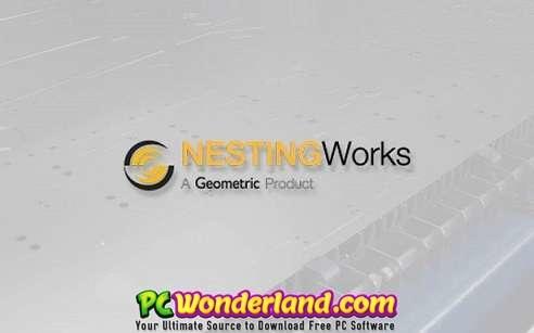 Geometric NestingWorks SP2 0 Build 2018 0619 Free Download - PC