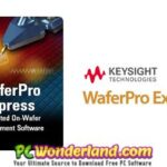 Keysight WaferPro Express 2016.04 HF2 x64 Free Download