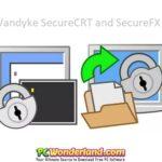 VanDyke SecureCRT and SecureFX 8.5.1 Build 1764 Free Download