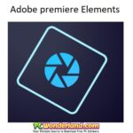 Adobe Premiere Elements 2019 17.0 Windows and macOS Free Download