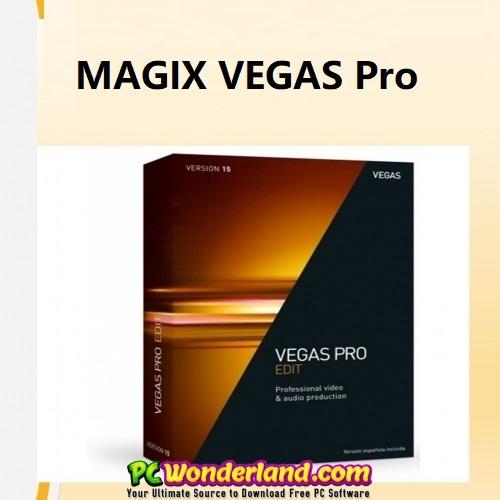 Magix sony vegas pro 2019 v17 free download latest version mahsu.