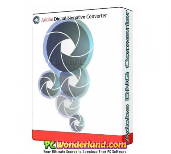 Adobe DNG Converter 11 Windows + macOS Free Download - PC