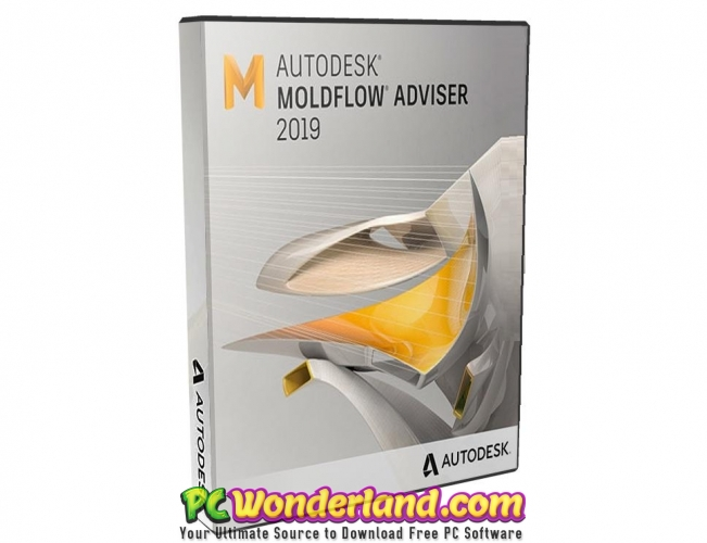 Autodesk Moldflow Adviser 2019 Free Download - PC Wonderland