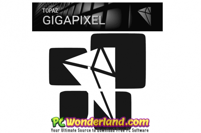 Topaz A I  Gigapixel 3 0 5 with Database and Portable Free Download