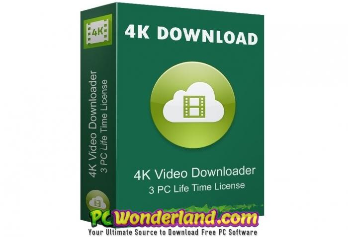 4K Video Downloader 4 7 1 Free Download - PC Wonderland