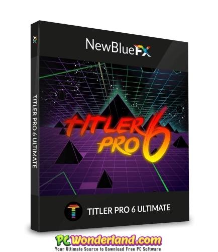 newblue titler pro 6 free download