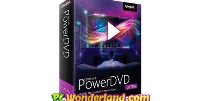 CyberLink PowerDVD Ultra 19 Free Download - PC Wonderland