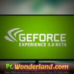 NVIDIA GeForce Experience 3 Free Download