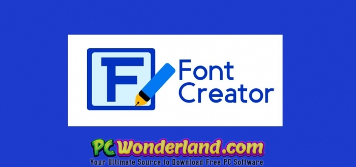 High Logic Fontcreator Professional Edition 12 Free Download Pc Wonderland