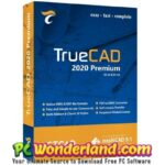 TrueCAD Premium 2020 Free Download