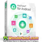 AnyTrans for Android 2019 Free Download