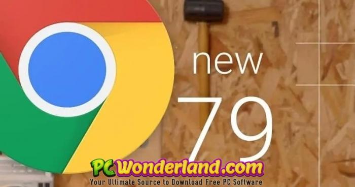 Google Chrome 79 Free Download Pc Wonderland