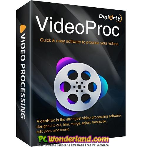 Videoproc 3 Free Download Pc Wonderland