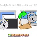 VanDyke SecureCRT and SecureFX 9 Free Download