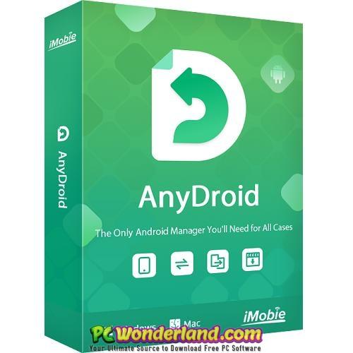 Download Free AnyDroid 7 Free Download - PC Wonderland - Last Version 2021